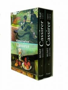 Kunstsalon Cassirer: Die Ausstellungen 1: 1898-1905, Bücher von Bernhard Echte und Walter Feilchenfeldt